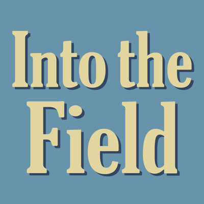 Into the Field from Jacket2.org