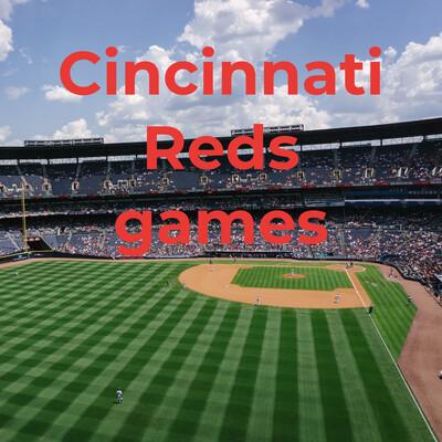 Cincinnati Reds games