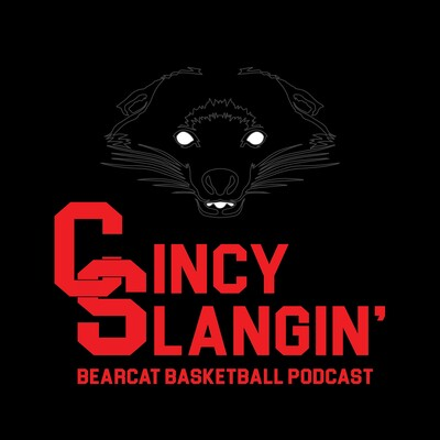 Cincy Slangin': The Bearcat Basketball Podcast