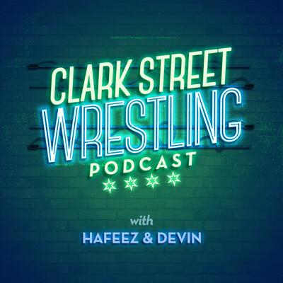 Clark St Wrestling Podcast