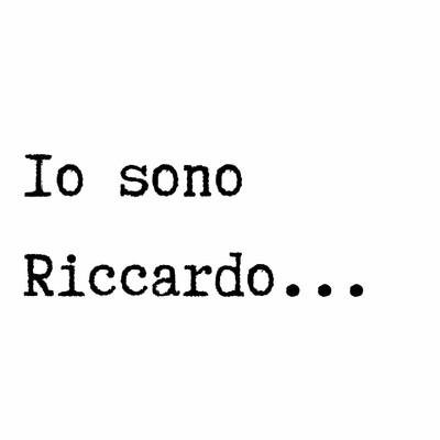 Io sono Riccardo