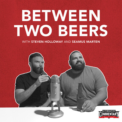 Between Two Beers Podcast