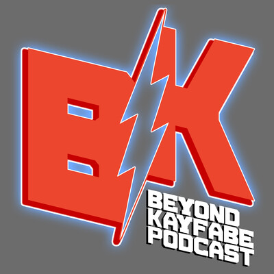 Beyond Kayfabe Podcast