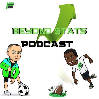 Beyond Stats Podcast