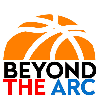 Beyond the Arc: The NBA Podcast