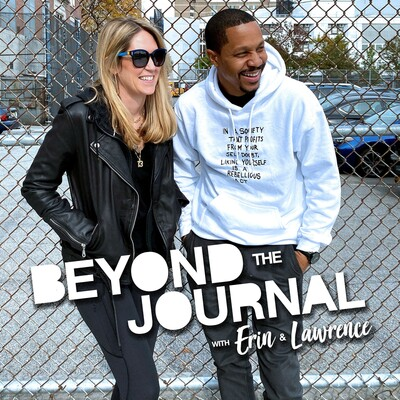 Beyond The Journal W/ Erin & Lawrence