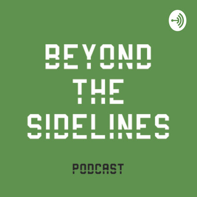 Beyond The Sidelines