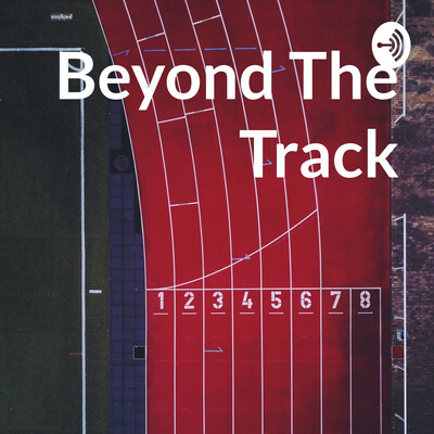 Beyond The Track