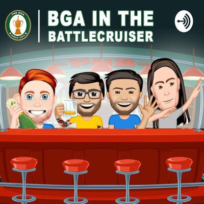 BGA IN THE BATTLECRUISER