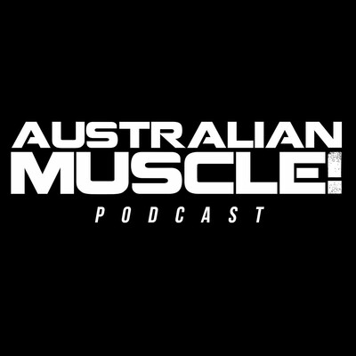 Australian Muscle Podcast