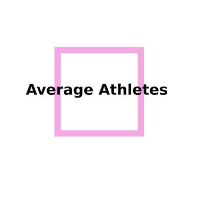 Average Athletes