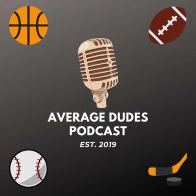 Average Dudes Podcast