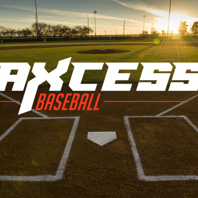Axcess Baseball's Podcast