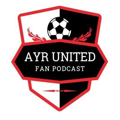 Ayr United Fan Podcast