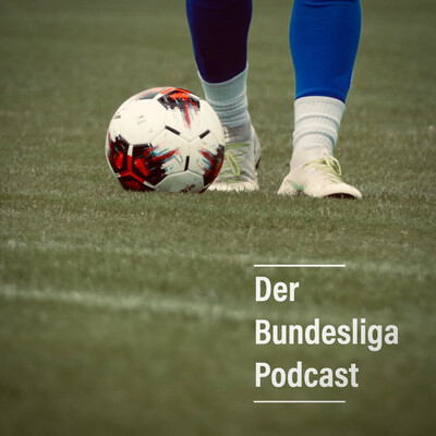 Der Bundesliga Podcast