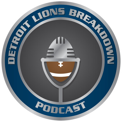 Detroit Lions Breakdown Podcast