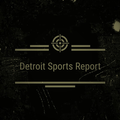 Detroit Sports Report