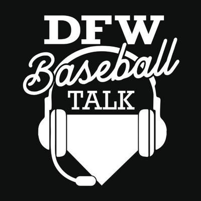 DFW Baseball Talk