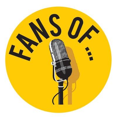 Fans Of...