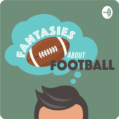Fantasies About Football