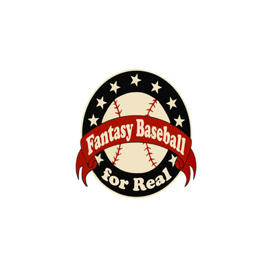 Fantasy Baseball For Real Podcast