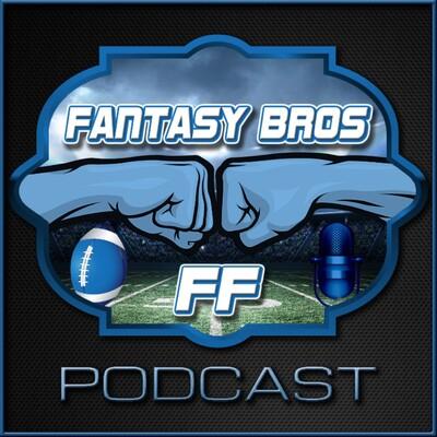 Fantasy Bros Podcast
