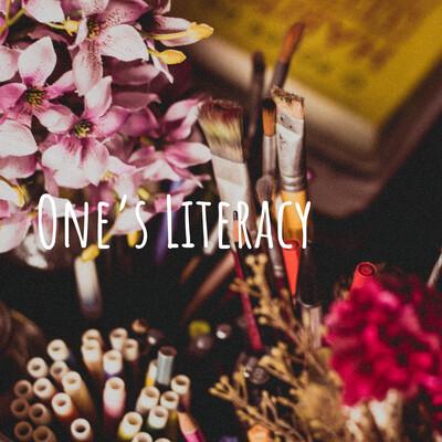 One's Literacy