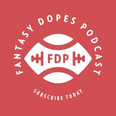 Fantasy Dopes Podcast
