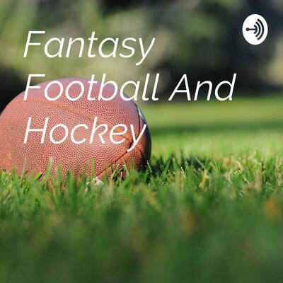 Fantasy Football And Hockey