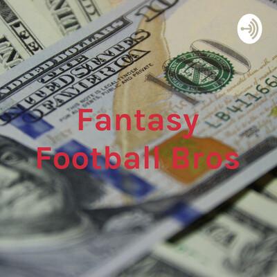 Fantasy Football Bros: Vegas Insider Edition