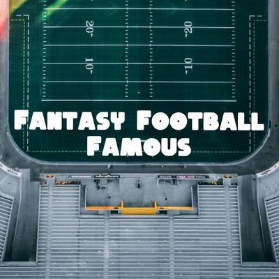Fantasy Football Famous