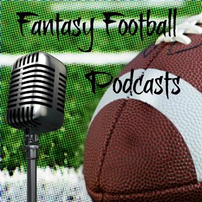 Fantasy Football Podcasts