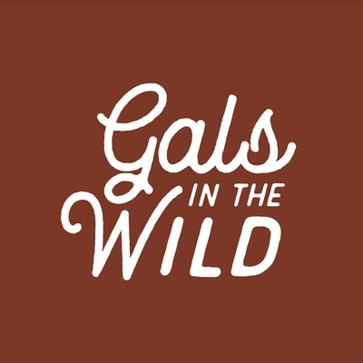 Gals in the Wild Podcast