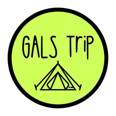 GALS Trip