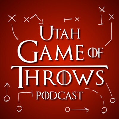 Game of Throws: The Salt Lake Tribune's Utes podcast