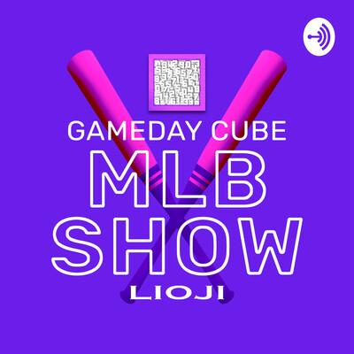 Gameday Cube MLB Show