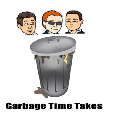 Garbage Time Takes
