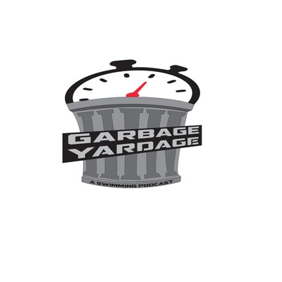 Garbage Yardage, a Swimming Podcast