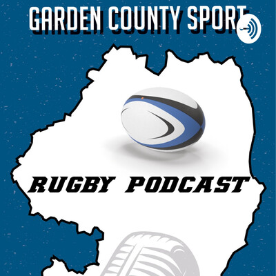 Garden County Sport Rugby Podcast