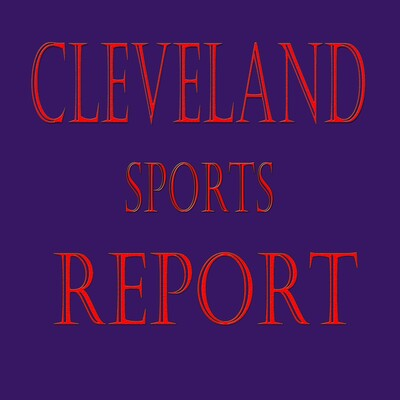 Cleveland Sports Report