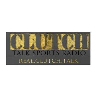 Clutch Talk Sports Radio