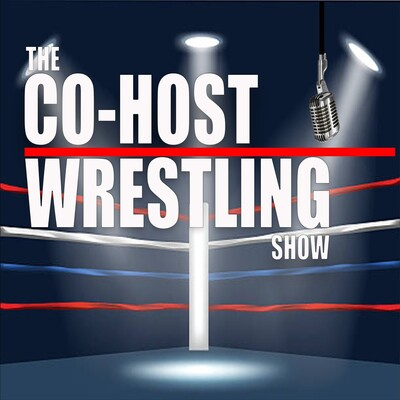 Co-Host Wrestling Show