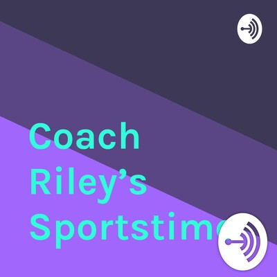 Coach Riley's Sportstime