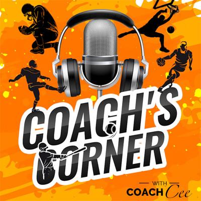 Coach's Corner with Coach Cee