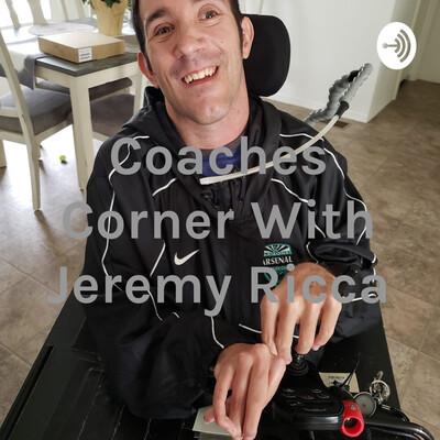 Coaches Corner With Jeremy Ricca