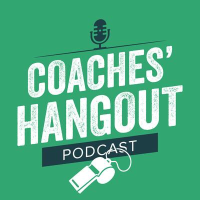 Coaches' Hangout Podcast