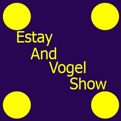 Estay and Vogel Show