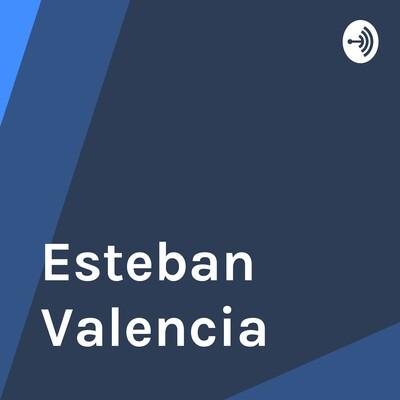 Esteban Valencia
