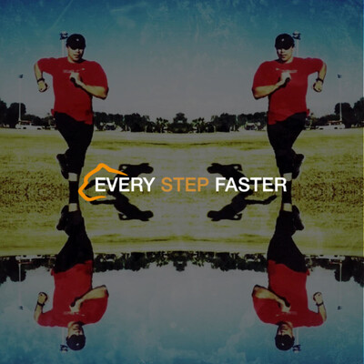 Every Step Faster