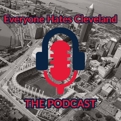 Everyone Hates Cleveland